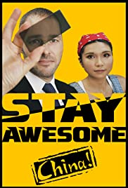 Stay Awesome, China! watch full hd