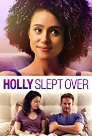 Holly Slept Over watch free hd movie