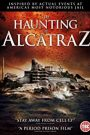 The Haunting of Alcatraz watch full movie