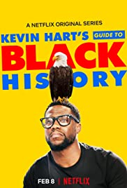 Kevin Hart's Guide to Black History watch full hd