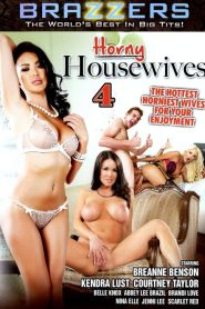Horny Housewives 4 watch full porn